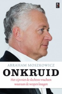 Bram Moszkowicz Onkruid