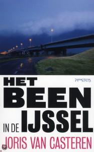 Het been in de IJssel - Joris van Casteren